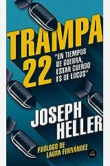 Trampa 22 (Spanish Edition) eBook Kindle