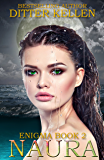 Naura: Science Fiction Romance (Enigma Series Book 2)