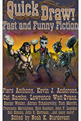 Quick Draw!: Fast and Funny Fiction Kindle Edition