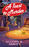 A Toast to Murder (Mack's Bar Mysteries)