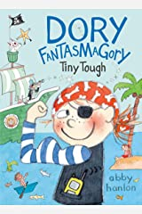 Dory Fantasmagory: Tiny Tough Kindle Edition