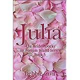 Julia (Brides Dock On Portum Island! Book 3)