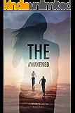 The Awakened: Zombie Fiction (The Awakened Duology Book 1)