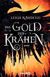 Das Gold der Krähen: Roman (Glory or Grave 2) (German Edition)