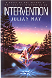 Intervention (The Saga of Pliocene Exile)