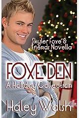 Foxe Den (The Skyler Foxe Mysteries) Kindle Edition