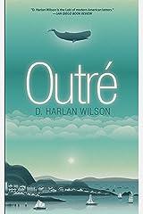 Outré Kindle Edition