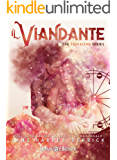 Il viandante: The Traveling Series vol.1