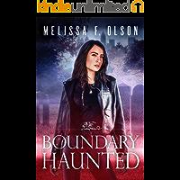 Boundary Haunted (Boundary Magic Book 5)
