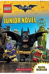 Junior Novel (The LEGO Batman Movie) Kindle Edition