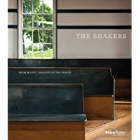 The Shakers: From Mount Lebanon to the World