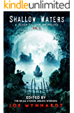 Shallow Waters Vol.1: A Flash Fiction Anthology