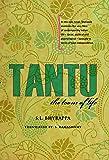 Tantu: The Loom of Life