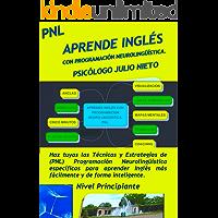 Aprende Inglés con Programación Neurolingüística. PNL.