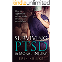 Surviving PTSD & moral injury: How an Afghanistan veteran breaks the silence on mental illness