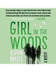 Girl in the Woods: A Memoir