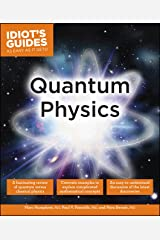 Quantum Physics (Idiot's Guides) Kindle Edition