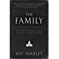 The Family: The Secret Fundamentalism at the Heart of American Power (English Edition)