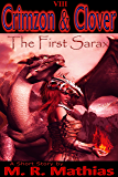 Crimzon and Clover VIII - The First Sarax (Crimzon and Clover Short Story Series Book 8)