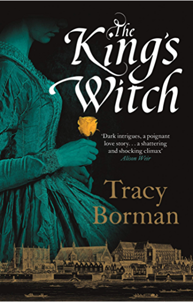 The Kings Witch (Frances Gorges Trilogy 1) (English Edition) eBook: Borman, Tracy: Amazon.es: Tienda Kindle