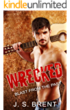 Wrecked: Blast From The Past (A Secret Baby Rockstar Romance Book 1)