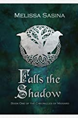 Falls the Shadow (The Chronicles of Midgard Book 1) Kindle Edition