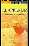 El Aprendiz: Una historia de amor, suspense y misterio (El Profesor: thriller en español nº 2)
