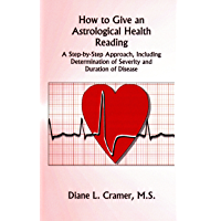 How to Give an Astrological Health Reading (English Edition)