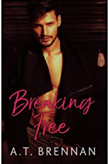 Breaking Free (The Den Boys Book 3) Kindle Edition