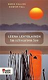 Im schwarzen See: Maria Kallios siebter Fall (Maria Kallio ermittelt 7)