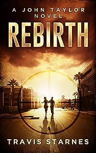 Rebirth (John Taylor Book 1)
