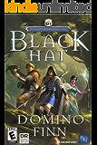 Black Hat: An Epic LitRPG Adventure (Afterlife Online Book 2)