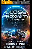 Close Proximity - An Aeon14 Space Opera Adventure (Perilous Alliance)