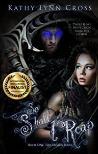 So Shall I Reap: Book One The Unseen Series