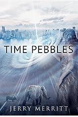 Time Pebbles Kindle Edition