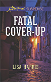Fatal Cover-Up (Love Inspired Suspense)