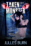Taken by the Monster (Sophie's Monsters Book 1)