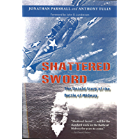 Shattered Sword: The Untold Story of the Battle of Midway (English Edition)