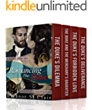 Regency Romance: Romancing the Duke - Four Book Boxed Set: Clean and Wholesome Historical Romance Book Bundle