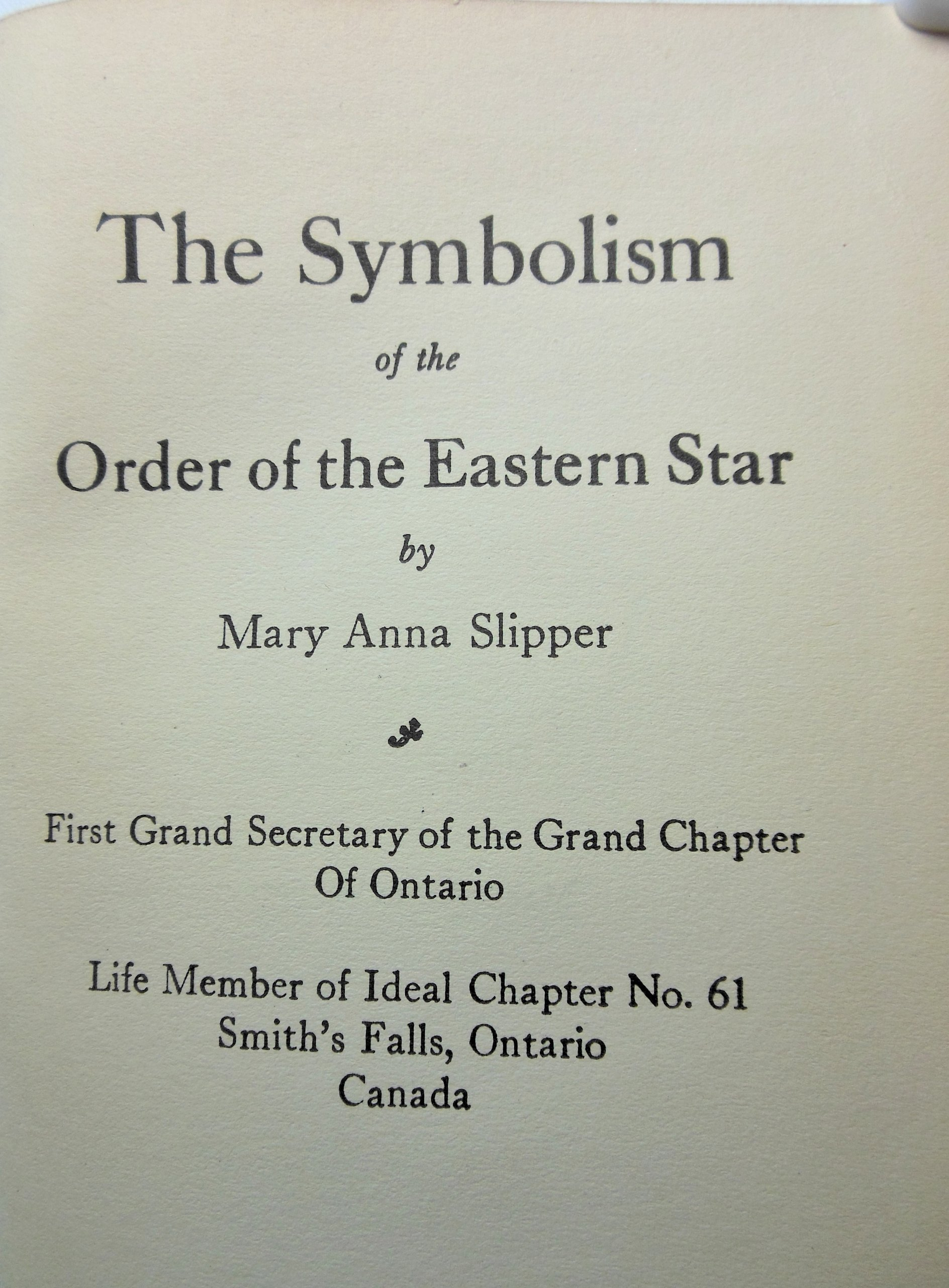 The Symbolism Of The Order Of The Eastern Star Mary Anna Slipper