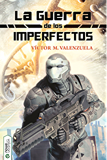 La guerra de los Imperfectos (Spanish Edition)