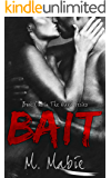 Bait: An Angst-Filled Contemporary Romance (The Wake Trilogy Book 1)