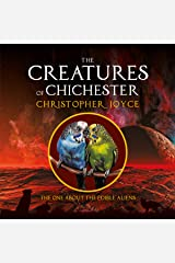 The One About the Edible Aliens: The Creatures of Chichester, Book 5 Audible Audiobook