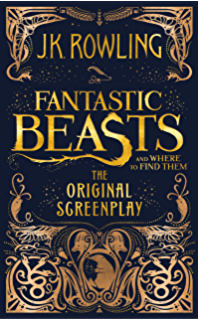 Fantastic beasts the crimes of grindelwald the original fantastic beasts and where to find them the original screenplay fandeluxe Choice Image