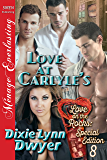 Love At Carlyle's  [Love on the Rocks: Special Edition 8] (Siren Publishing Menage Everlasting)