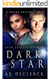 Dark Star: A Takamo Universe Novel (Aeon Project Book 2)