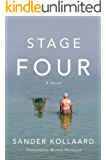 Stage Four: A Novel