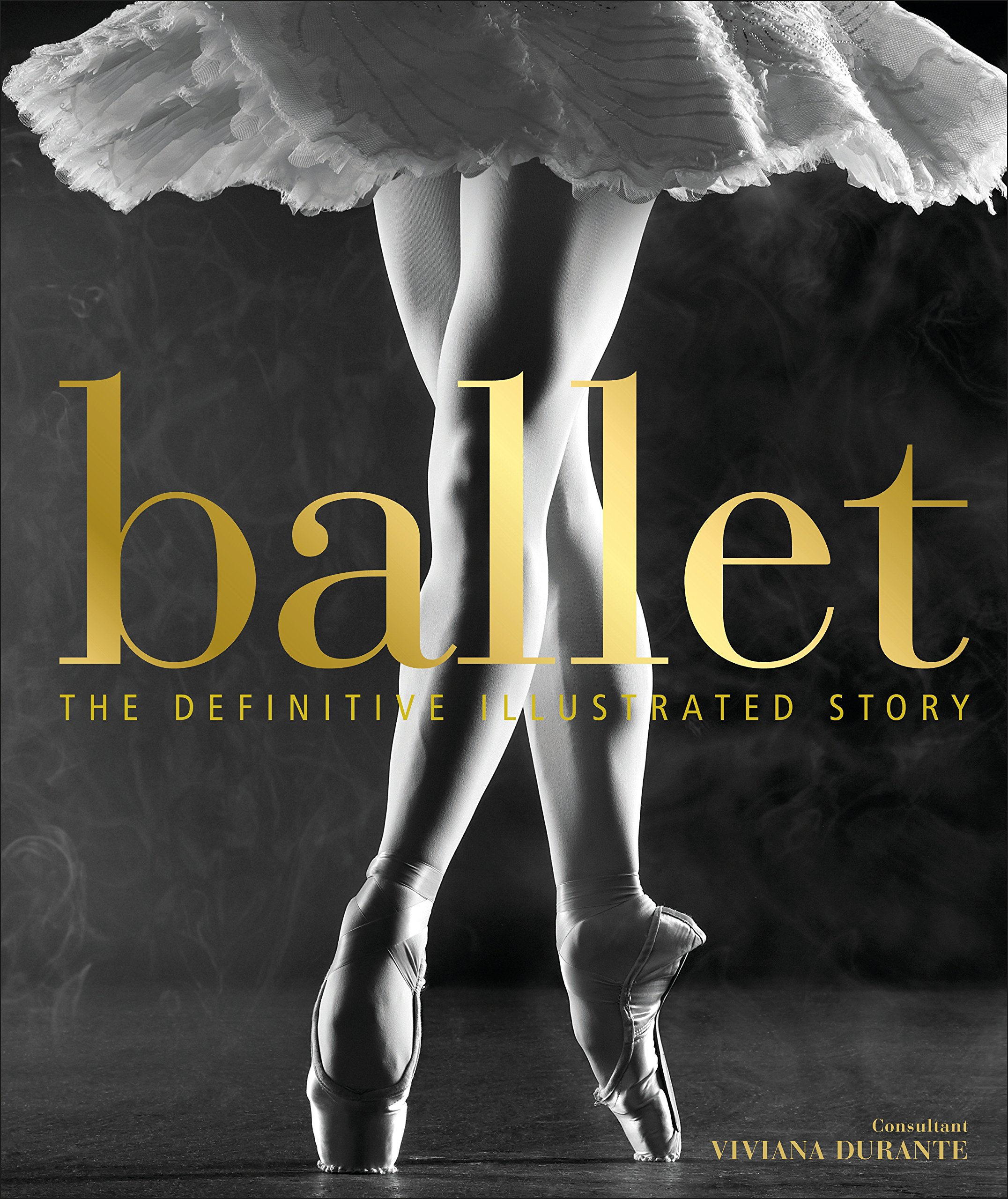 Image result for ballet the definitive illustrated history book cover