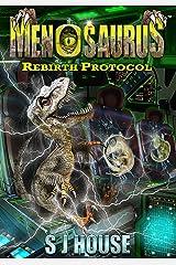 MenoSaurus Rebirth Protocol Kindle Edition