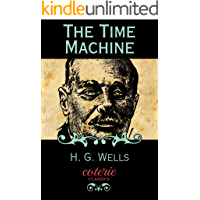 The Time Machine (Coterie Classics)